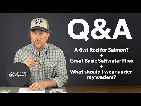 Q&A | #14 - Great Saltwater Flies + What To Wear Under Waders + More!