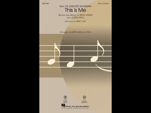 This Is Me (from The Greatest Showman) (2-Part) - Arranged by Mac Huff