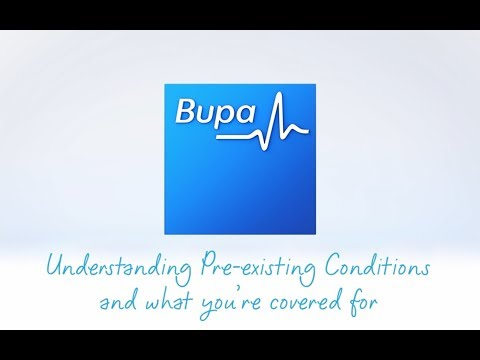 Bupa Health Insurance - Understanding Pre-existing Conditions