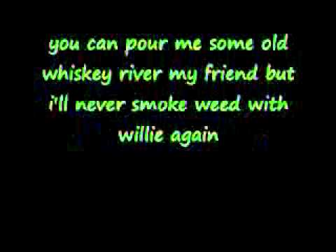 weed with willie  toby keith lyrics HD quality