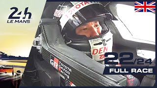 🇬🇧 REPLAY - Race hour 22 - 2019 24 Hours of Le Mans
