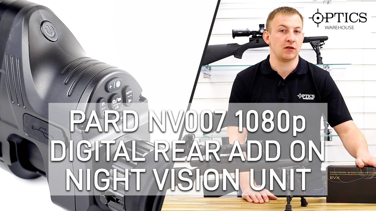 PARD NV007 1080p Digital Rear Add On Night Vision Unit - 308 RATED 16mm Lens