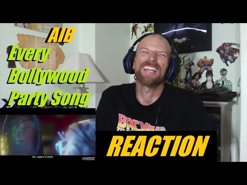 AIB Every Bollywood Party Song -Reaction