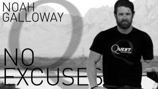 Noah Galloway - No Excuses