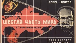 Шестая часть мира 1926. Дзига Вертов  / Dziga Vertov. A Sixth Part of the World