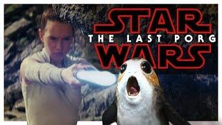 Star Wars: The Last Porg | The Last Jedi Trailer PARODY