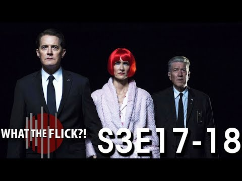Twin Peaks: The Return, Episodes 17-18 Review