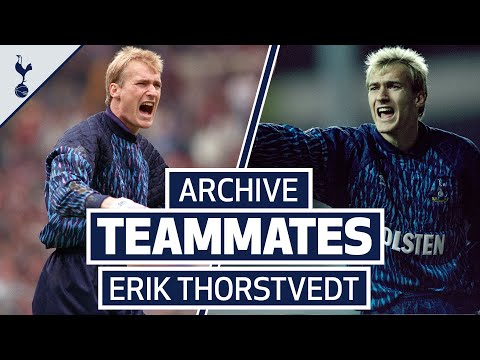 SPURS ARCHIVE TEAMMATES | ERIK THORSTVEDT