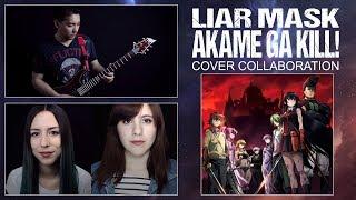 Video Liar Mask (Akame Ga Kill!) Cover by David Olivares ft Carli Zone and Piyoasdf download MP3, 3GP, MP4, WEBM, AVI, FLV Agustus 2018