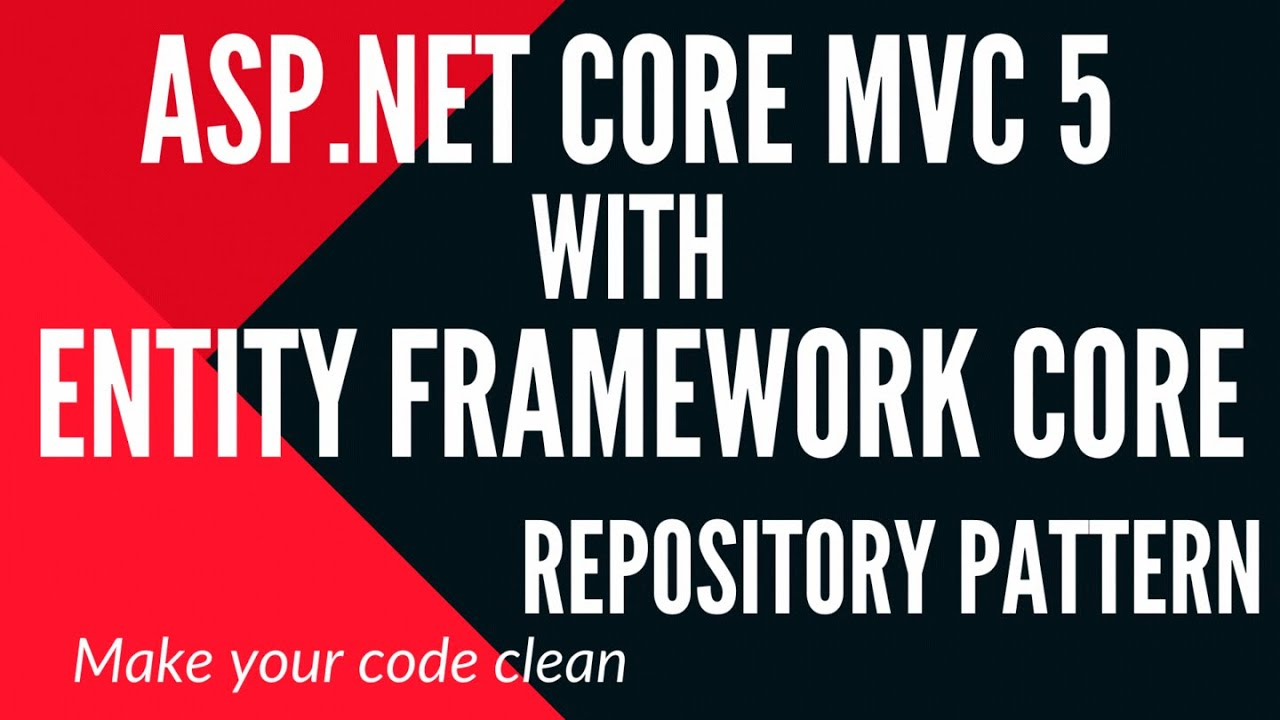Getting Started Asp.Net Core MVC 5 with Repository Pattern