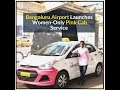 Bengaluru Airport Launches Women-Only Pink Cab Service