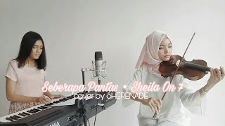 Download SHERENADE - Seberapa Pantas (Sheila on 7) Vocal, Violin & Piano Cover Mp3