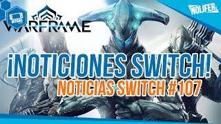Nintendo Switch Noticias #107 ¡Warframe, Super Mario Party y más! | #NintendoSwitch #Switch