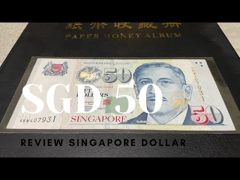 Singapore Dollar 50 Note Review