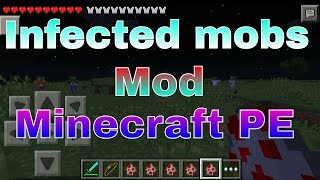 Infected mobs | Minecraft PE Mod 0.10.5