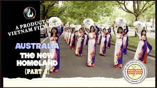 VFC - Australia The New Homeland Part 2