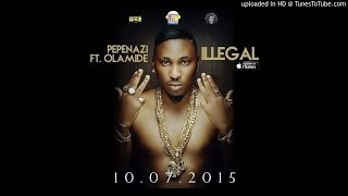 Pepenazi ft. Olamide – Illegal (Prod. Young Jonn)