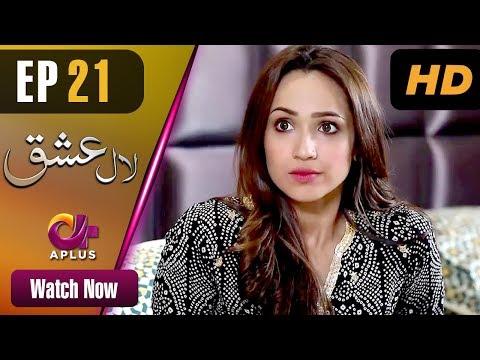 Laal Ishq - Episode 21 - Aplus Dramas