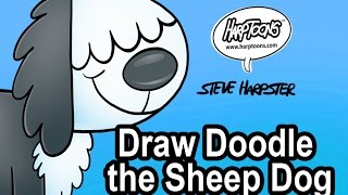How To Draw Doodle the Sheep Dog- Harptoons