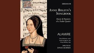 Venes regrets, venes tous [Anne Boleyn Songbook: Royal College of Music, MS 1070]