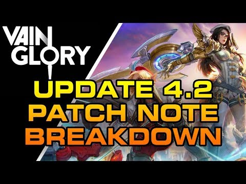 Vainglory Update 4.2 PATCH NOTES REVIEW - REVISED [MOVE SPEED]