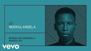 Bongeziwe Mabandla - Ndokulandela (Audio)