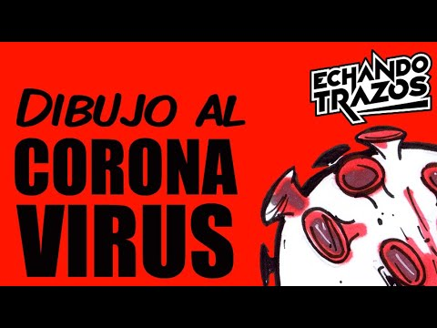 Dibujo Al Coronavirus Covid 19 Youtube