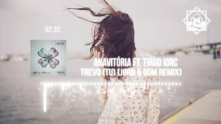 Baixar Anavitória ft. Tiago Iorc - Trevo (Tu) - (JØRD & DOM Remix)