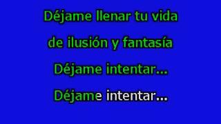 Carlos Mata - Dejame Intentar - Karaoke