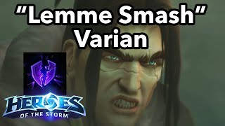 Colossus Smash Varian is Ready to Smash [Heroes of The Storm]