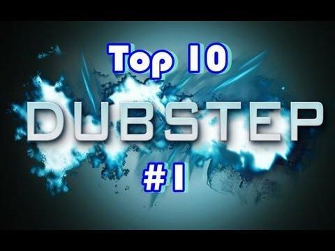 Top 10 DubStep Music #1
