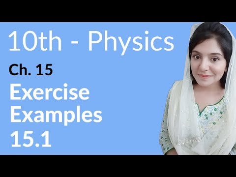 10th Class Physics Ch 15,Example no 5.1-Matric Part 2 Physics Chapter 15