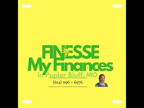 FINESSE My Finances  (Poplar Bluff Missouri)