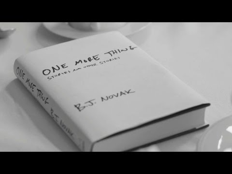 """Book Trailer: """"One More Thing"""" by B.J. Novak"""