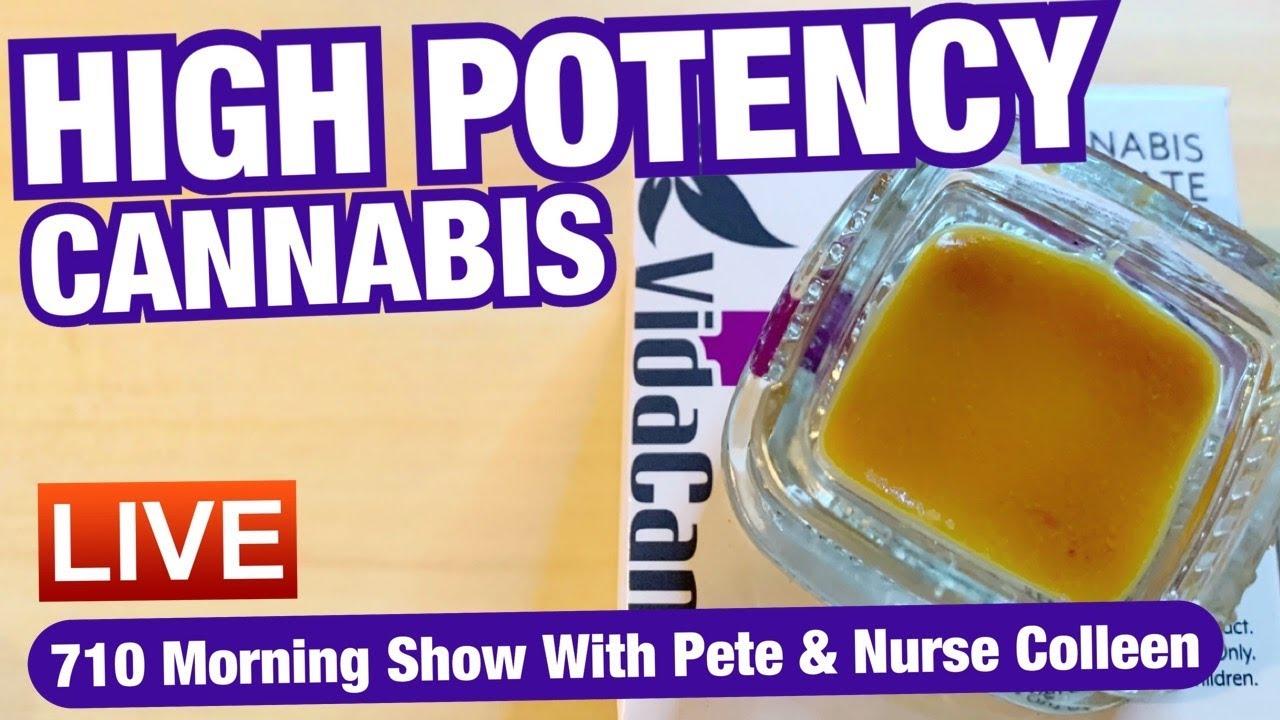 Download High Potency Marijuana   710 Morning Show   October 18, 2021