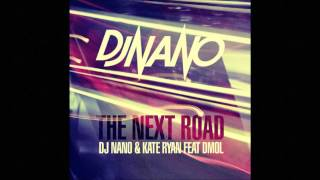 DJ Nano & Kate-Ryan - The Next Road