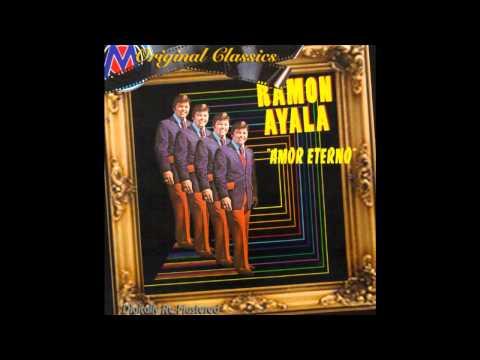 Ramon Ayala - Amor Eterno