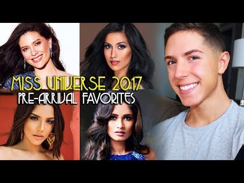 MISS UNIVERSE 2017: PRE-ARRIVAL FAVORITES | Anthony M Gomes