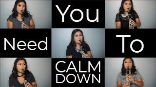 You Need To Calm Down - Taylor Swift (Clarinet Cover) Video