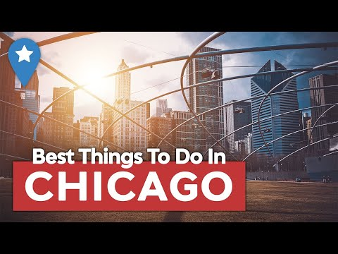 10 BEST Things to Do in Chicago, Illinois