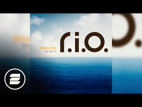 RIO  Open Up Your Heart Shine On The Album