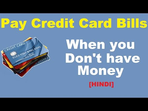 How To Pay Credit Card Bills When You Dont Have Money