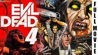 Evil Dead 4 | Superhit Hindi Dubbed Horror Movie | ईविल डेड 4 | Gordon Liu, Louis Fan