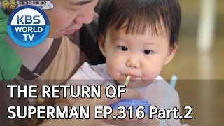The Return of Superman | 슈퍼맨이 돌아왔다 - Ep.316 Part. 2 [ENG/IND/2020.02.16]