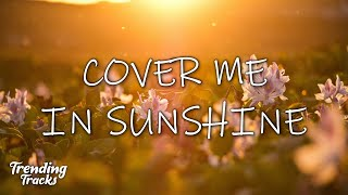 P!nk + Willow Sage Hart - Cover Me In Sunshine (Lyrics)