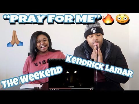 The Weeknd, Kendrick Lamar - Pray For Me (Audio)   REACTION!!!!
