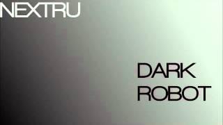 Dark Robot (ENERGY)-DJ NEXTRU