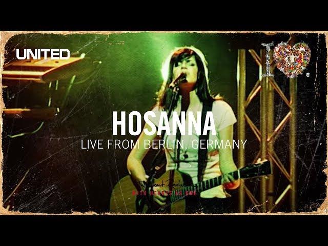 Hosanna - The i Heart Revolution - Hillsong UNITED