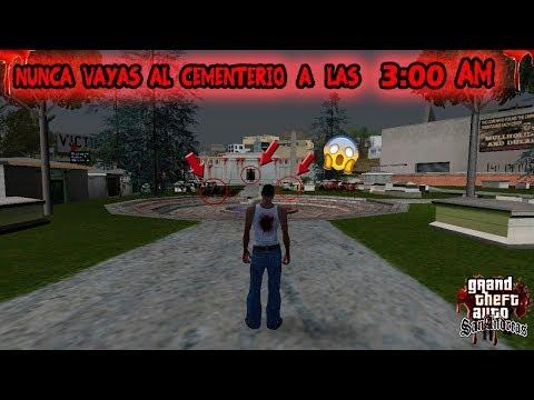 Nunca vayas al Cementerio a las 3:00 de la Mañana [Creepypasta] - Gta san andreas 2017: Hola a Todos. Bienvenidos a un Nuevo Video para el Canal. Espero les Guste :v  Facebook: https://www.facebook.com/RankiroJd/ Segundo Canal: https://www.youtube.com/channel/UCoFwEb9UAL9TXHvnAwGgecA Descarga Los Mods y Skins ke uso en mis Videos: http://corneey.com/q3hi0J  Gracias por ver el video :v Saludos. ¡SUSCRÍBETE ES GRATIS! Manito Arriba si te Gusta el Gta san andreas :v . Recuerda Dejar tu Comentario y Compartir los videos .  Musica/Music: Kevin MacLeod (incompetech.com)  Si tienes Alguna buena idea para algun video loquendo pues comentala para Hacerla , y si kieres ke cj junior juegue algun juego pues comentalo para Hacerlo :v