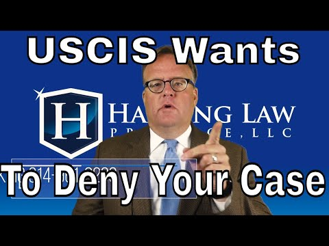 USCIS Wants To Deny Your Case